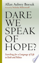 Dare We Speak Of Hope  book