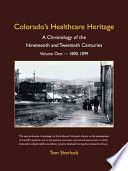 Colorado's Healthcare Heritage Took Care Of Family And Neighbors