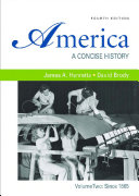America  A Concise History  Volume 2  Since 1865
