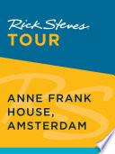 Rick Steves Tour  Anne Frank House  Amsterdam