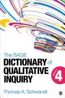 The SAGE Dictionary of Qualitative Inquiry