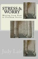 Stress   Worry