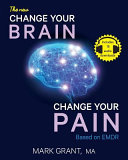 The New Change Your Brain  Change Your Pain
