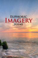 Euphoric Imagery