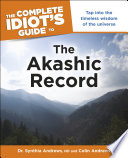 The Complete Idiot s Guide to the Akashic Record