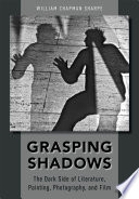 Grasping Shadows : power, and death, the use of shadows...