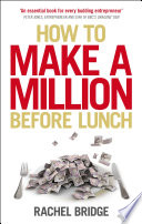 How To Make A Million Before Lunch book