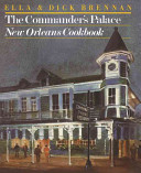 The Commander s Palace New Orleans Cookbook