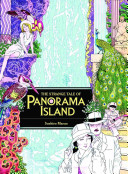 The Strange Tale of Panorama Island Which A Failed Novelist Impersonates