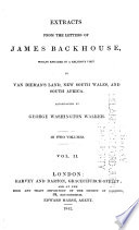 Extracts From The Letters Of James Backhouse : ...