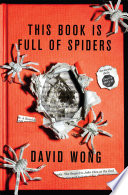 This Book Is Full Of Spiders  Seriously Dude Don t Touch It