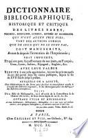Dictionnaire bibliographique  historique et critique des livres rares etc