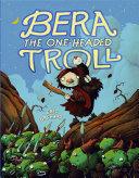 Bera The One Headed Troll