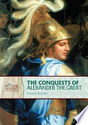 The Conquests of Alexander the Great  Revised Edition