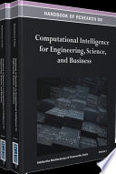 Handbook of Research on Computational Intelligence for Engineering  Science  and Business