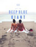 Deep Blue Giant