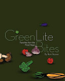 GreenLiteBites  Favorites from the First 3 Years
