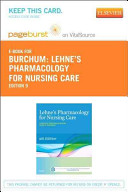 Lehne s Pharmacology for Nursing Care Pageburst E book on Vitalsource