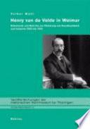 Henry van de Velde in Weimar