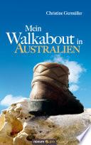 Mein Walkabout in Australien