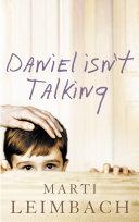 Daniel Isn T Talking