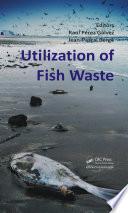 Utilization of Fish Waste