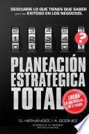 PLANEACION ESTRATEGICA TOTAL  El m  todo para planeaci  n estrat  gica preferido
