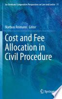 Cost and Fee Allocation in Civil Procedure