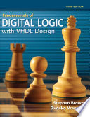 Fundamentals of Digital Logic with VHDL Design