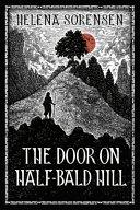 The Door On Half Bald Hill