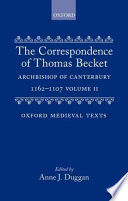 The Correspondence of Thomas Becket  Archbishop of Canterbury  1162 1170  Letters 176 329
