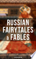 Russian Fairytales   Fables  Illustrated Edition