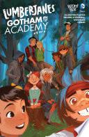 Lumberjanes Gotham Academy  1