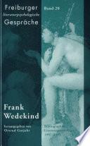 Frank Wedekind Freiburger Literaturpsychologische Gespräche Jahrbuch für Literatur und Psychoanalyse Bd. 20 € 30,00 / Sfr 52,70