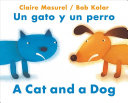 A Cat And A Dog Un Gato Y Un Perro