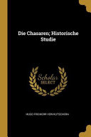 Die Chasaren; Historische Studie