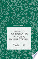 Family Caregiving In Aging Populations