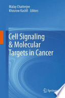 Cell Signaling & Molecular Targets in Cancer
