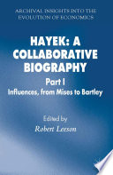Hayek: A Collaborative Biography Of The World S Most Distinguished Scholars Will