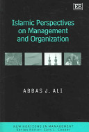 Islamic Perspectives on Management and Organization