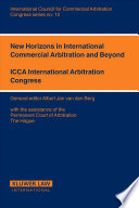 New Horizons in International Commercial Arbitration and Beyond