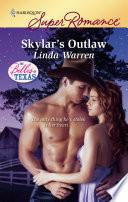 Skylar s Outlaw Book PDF