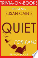 Quiet by Susan Cain  Trivia On Books