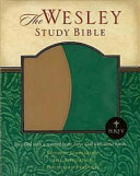 The Welsey Study Bible