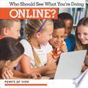 Who Should See What You   re Doing Online