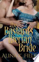 The Bastard s Iberian Bride