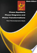 Phase Equilibria Phase Diagrams And Phase Transformations book