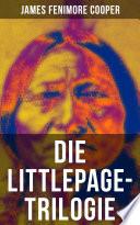 Die Littlepage Trilogie