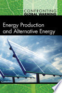 Energy Production and Alternative Energy