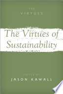 The Virtues of Sustainability Book PDF